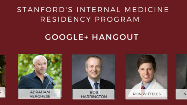 A Google+ Hangout with Stanford?s Internal Medicine Residency Program